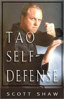 okładka książki The Tao of Self-Defense autorstwa Scotta Shawa.