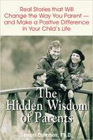 Buchcover: Die verborgene Weisheit der Eltern: Echte Geschichten, die Ihnen helfen, ein besserer Elternteil zu sein von Samuel Osherson, Ph.D.