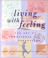 bokomslag: Living With Feeling: The Art of Emotional Expression av Lucia Capacchione.