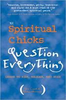 kulit buku The Spiritual Chicks Pertanyaan Segalanya, oleh Tami Coyne dan Karen Weissman