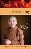 bokomslag: Authenticity - Clearing the Junk: A Buddhist Perspective av ærverdige Yifa.