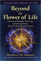 書籍封面:生命之花之外:MerKaBa的高級教義,神聖的幾何學和莫里恩·J·聖日耳曼的內心開放