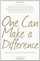 kitap kapağı: One Can Make a Difference: Dali Lama, Paul McCartney, Willie Nelson, Dennis Kucinch, Russel Simmons, Bridgitte Bardot ... ve Jane Ratcliffe ile Ingrid Newkirk'ten Diğer Olağanüstü Bireylerin orijinal hikayeleri