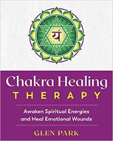 capa do livro: Terapia de cura do chakra: despertar energias espirituais e curar feridas emocionais por Glen Park