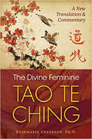 bìa sách: The Divine Feminine Tao Te Ching: Một bản dịch và bình luận mới của Rosemarie Anderson, Ph.D.
