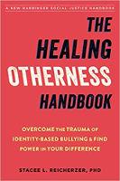 bìa sách: Cẩm nang Chữa bệnh Khác biệt: Vượt qua Chấn thương của Bắt nạt Dựa trên Bản sắc và Tìm kiếm Sức mạnh trong Sự khác biệt của Bạn bởi Stacee L. Reicherzer Tiến sĩ