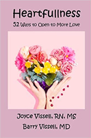 book cover: Heartfullness: 52 Ways to Open to More Love by Joyce and Barry Vissell.