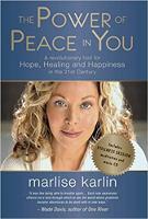 本の表紙:あなたの平和の力:マルリース・カーリンによる21世紀の希望、癒し、そして幸福のための革命的なツール。