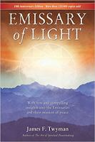 boekomslag: Emissary of Light: My Adventures With the Secret Peacemakers door James Twyman
