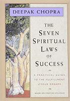 sampul buku Tujuh Hukum Spiritual Sukses: Panduan Praktis untuk Pemenuhan Impian Anda oleh Deepak Chopra.