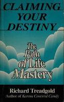पुस्तक कवर: आपका भाग्य का दावा: रिचर्ड ट्रेडरॉल्ड द्वारा जीवन पथ का पथ।