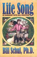 جلد کتاب آهنگ زندگی - در هماهنگی با تمام آفرینش ها توسط بیل شول.