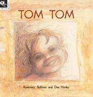 ローズマリー・サリバンとディー・ハクスリーによるトム・トムの表紙