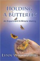 抱著蝴蝶:林恩·伍德蘭(Lynn Woodland)的奇蹟創造實驗。