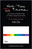 capa do livro: Não-Dois É Paz: O Caminho do Povo Comum para a Ordem Cooperativa Global (4ª edição ampliada) por Adi Da Samraj.