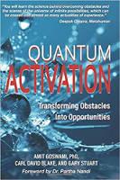 capa do livro de Quantum Activation: Transforming Obstacles Into Opportunities, de Amit Goswami, PhD., Carl David Blake e Gary Stuart.