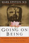 Going on Being by Mark Epstein, M.D.