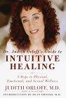 Guide de la guérison intuitive par le Dr Judith Orloff par Judith Orloff, MD