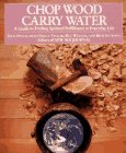 Chop Wood, Carry Water by Rick Fields.
