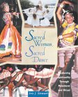 Sacred Woman, Sacred Dance by Iris J. Stewart.