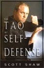 The Tao of Self-Defense by Scott Shaw.