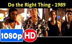 סרטו של ספייק לי 'עשה את הדבר הנכון' רלוונטי יותר מאי פעם